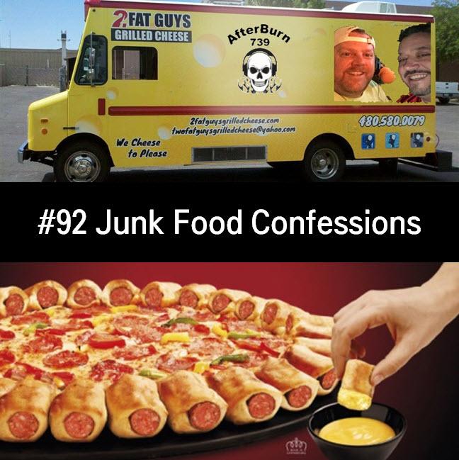 "Show #92 – ""Junk Food Confessions""   Afterburn 739 Podcast"